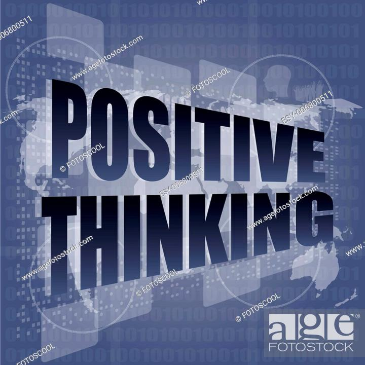 Stock Photo: positive thinking on screen - motivation business concept.