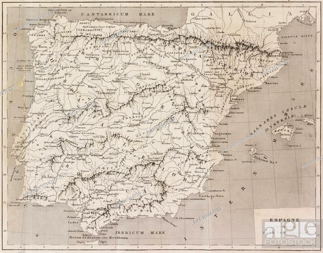 Map Of The Ancient Spain Engraving By Lemaitre From Espagne Stock Photo Picture And Rights Managed Image Pic Dae Ba064230 Agefotostock