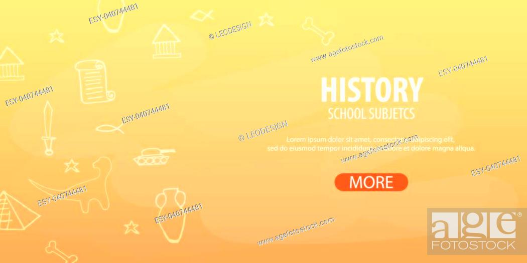 History Subject Back To School Background Education Banner Stock Vector Vector And Low Budget Royalty Free Image Pic Esy 040744481 Agefotostock