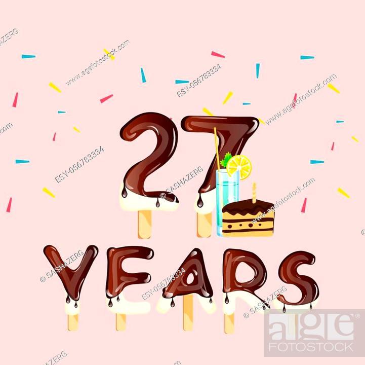 Stock Vector: Happy birthday twenty seven years. Vector illustration.