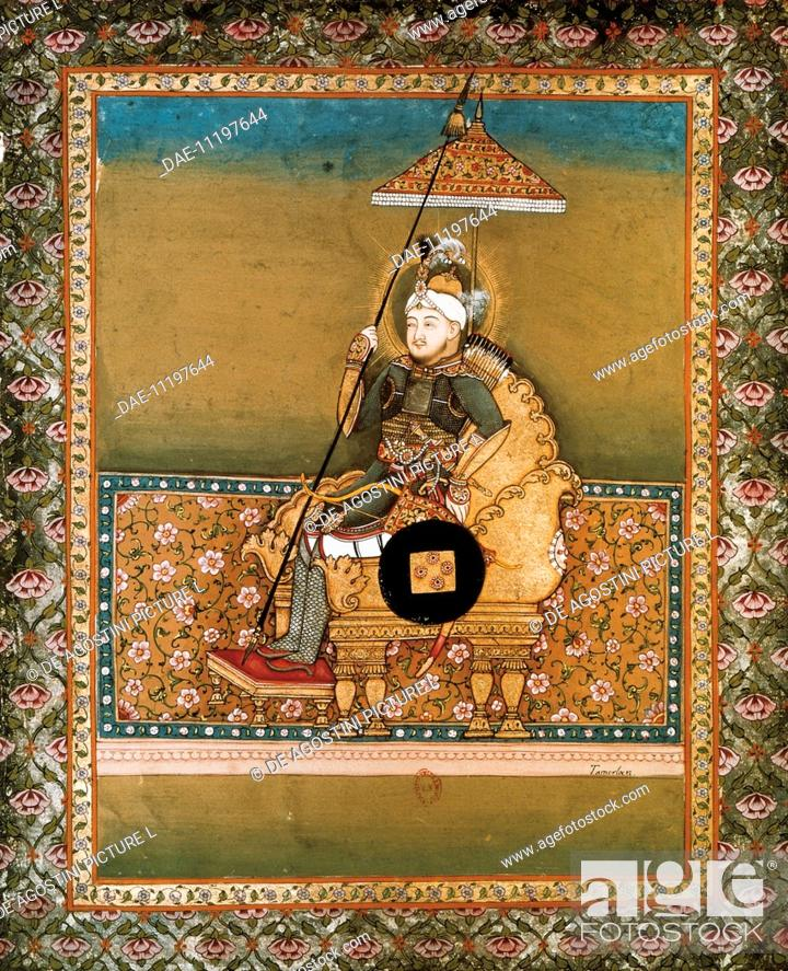 Stock Photo: Timur (Shahrisabz, 1336 - Otrar, 1405), founder of the Timurid dynasty, miniatures from Smith manuscript, 18th century.  Paris.