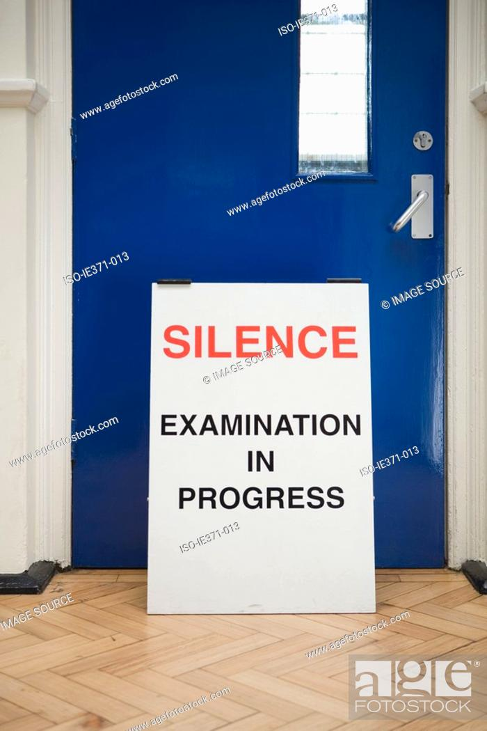 Stock Photo: A sign warning of an exam in progress.
