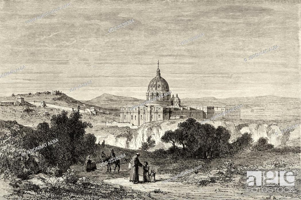 Stock Photo: View of St Peter's Basilica and the Vatican Palaces, Rome. Italy, Europe. Trip to Rome by Francis Wey 19Th Century.