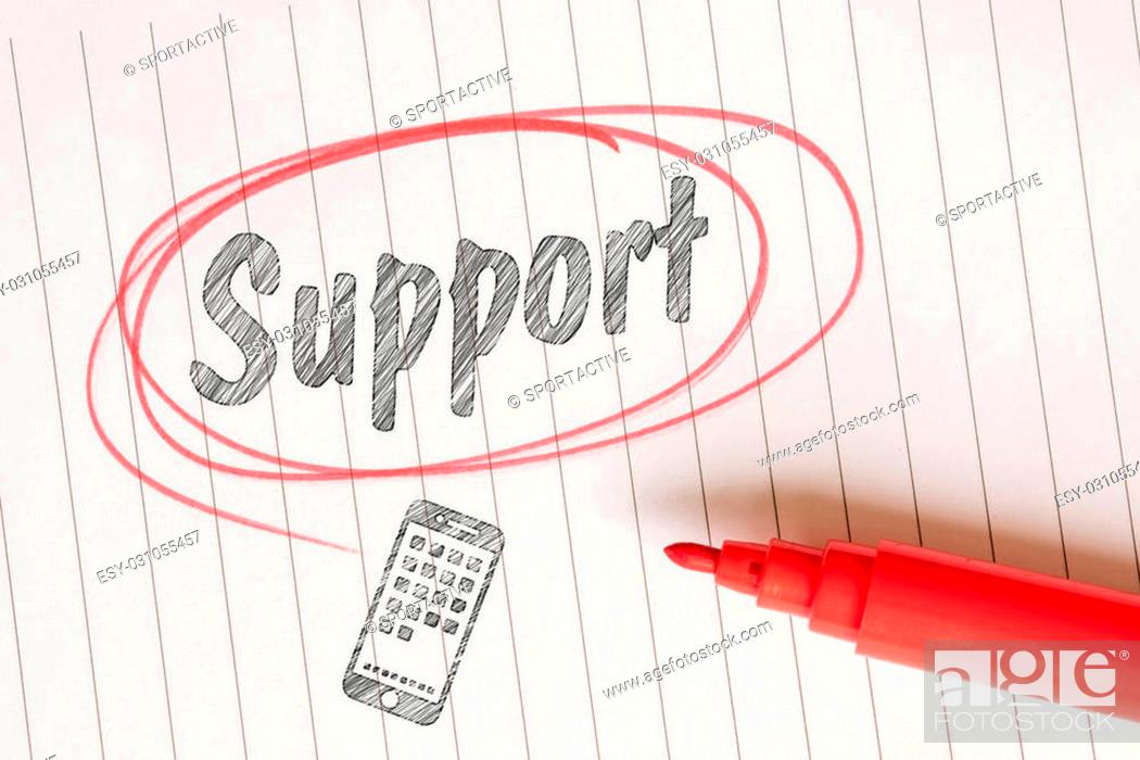 Stock Photo: Support note in a red drawn circle on white paper.