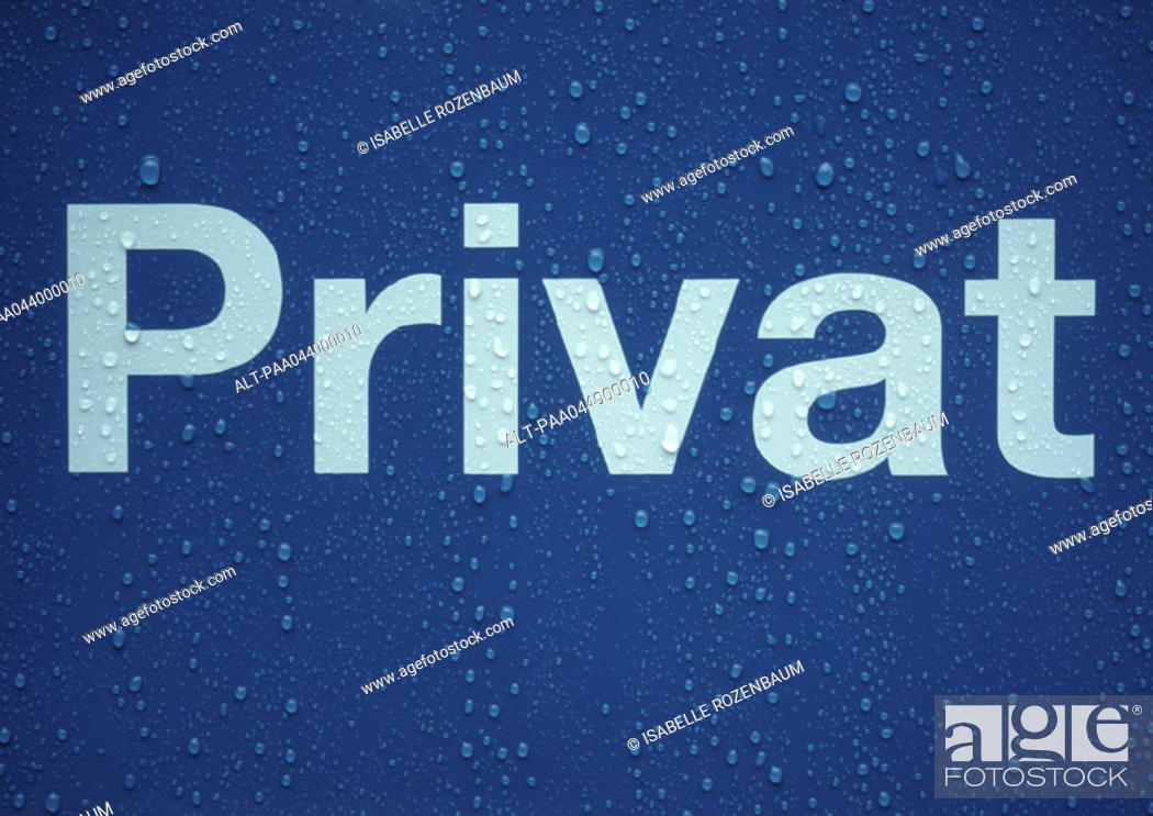 Stock Photo: 'Private' text in german on sign covered with drops of water, close-up.