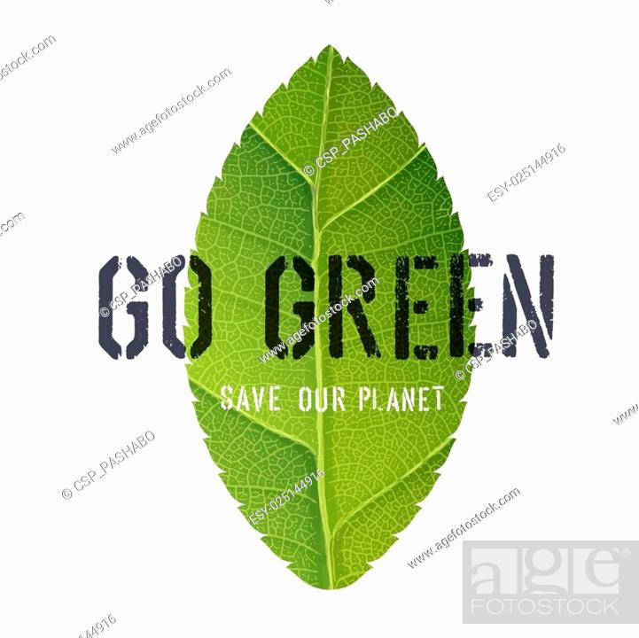 Stock Vector: Go Green Poster with Leaf Symbol.