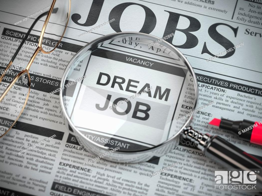 Stock Photo: Dream job concept. Job search and employment. Magnified glass with job classified ads in newspaper, 3d illustration.