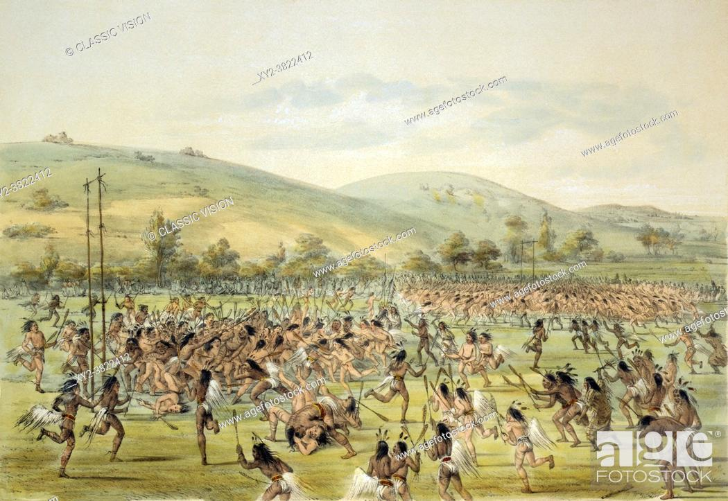 Stock Photo: Native Americans playing a ball game similar to lacrosse, near Fort Gibson, Oklahoma. After a work by American artist George Catlin, 1796 - 1872.