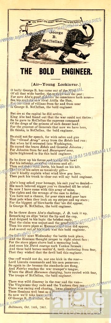Imagen: Broadside from the American Civil War, entitled 'The Bold Engineer', describes George McClellan as a General of the Union, Baltimore, Maryland, 1861.