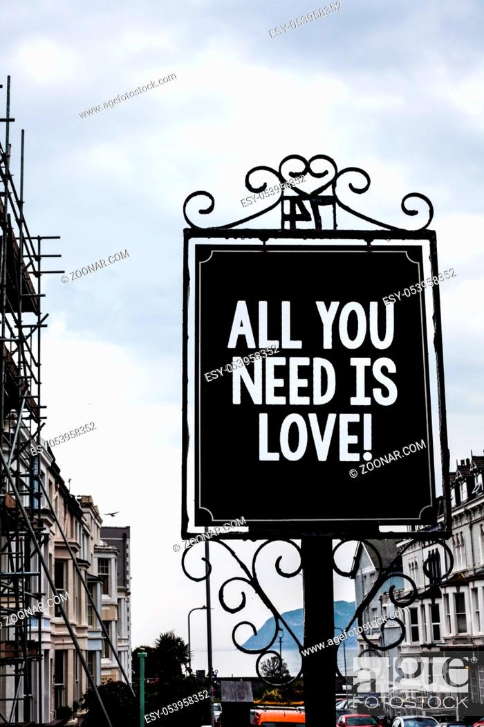 Stock Photo: Handwriting text writing All You Need Is Love Motivational. Concept meaning Deep affection needs appreciation romance Vintage black board white letters words.
