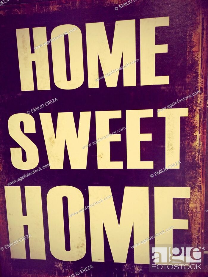 Stock Photo: Sign. Home sweet home.