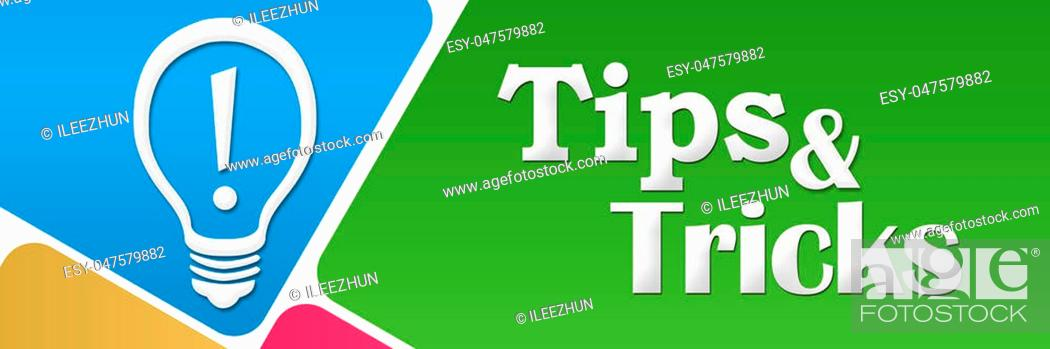 Stock Photo: Tips and tricks text with bulb written over colorful background.