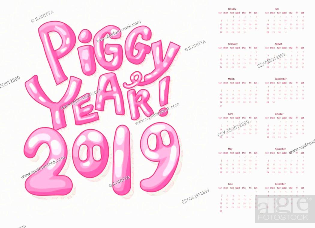 Stock Vector: Calendar Front Cover for 2019 Pink Piggy Year. Cartoon and Childish Style. Week Starts Sunday. Pig Snout and Lettering Slogan Piggy Year.