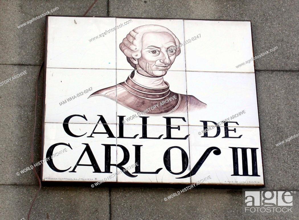 foto de Street sign commemorating Charles III (Carlos III) King of Spain ...