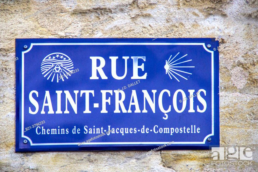 Stock Photo: France, Nouvelle Aquitaine, Gironde, sign of a street at Bordeaux. Pligrimage way to Saantiago de Compostela,.