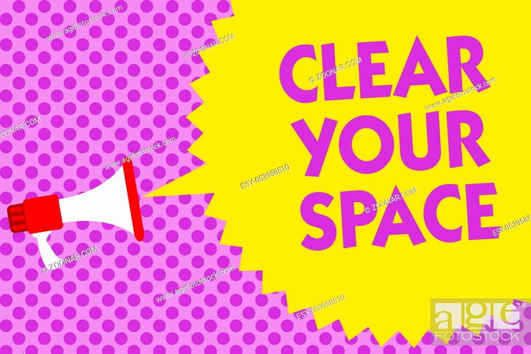 Stock Photo: Writing note showing Clear Your Space. Business photo showcasing Clean office studio area Make it empty Refresh Reorganize Multiline text purple bubble pattern.