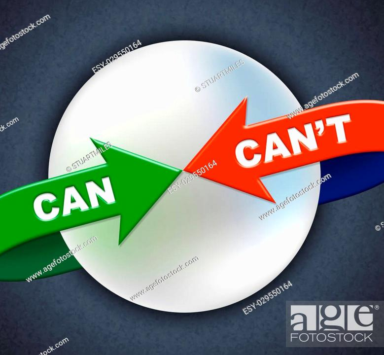 Stock Photo: Can Can't Arrows Meaning Within Reach And Doable.