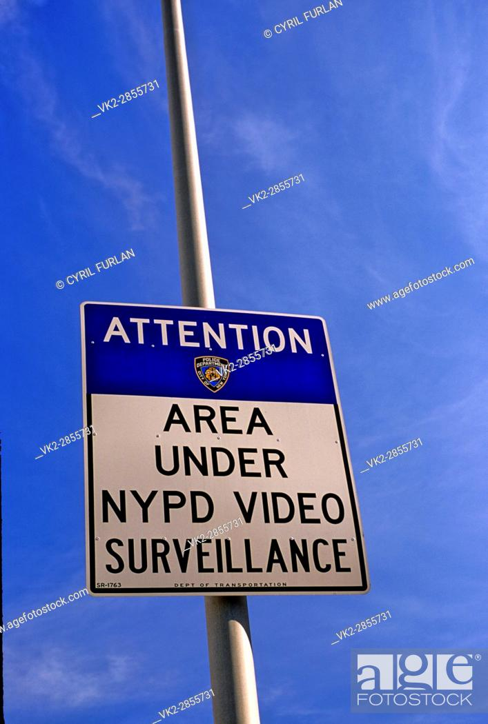 Stock Photo: NYPD Surveilance Sign.
