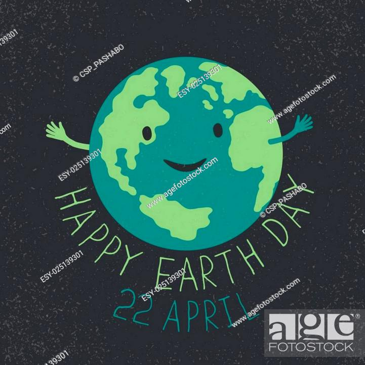 Stock Vector: Earth Day Illustration. Earth smiling and reveals a hug. Happy Earth Day. 22 April text. Grunge layers easily edited.