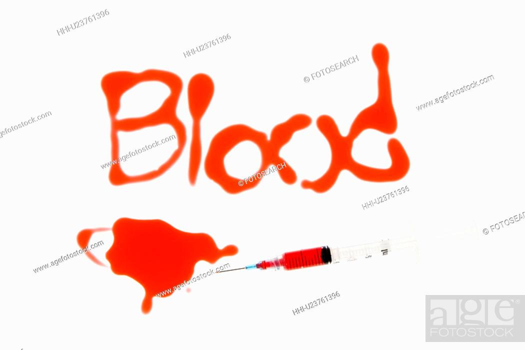 Stock Photo: Hypodermic needle with red liquid and blood spelt out on white background.