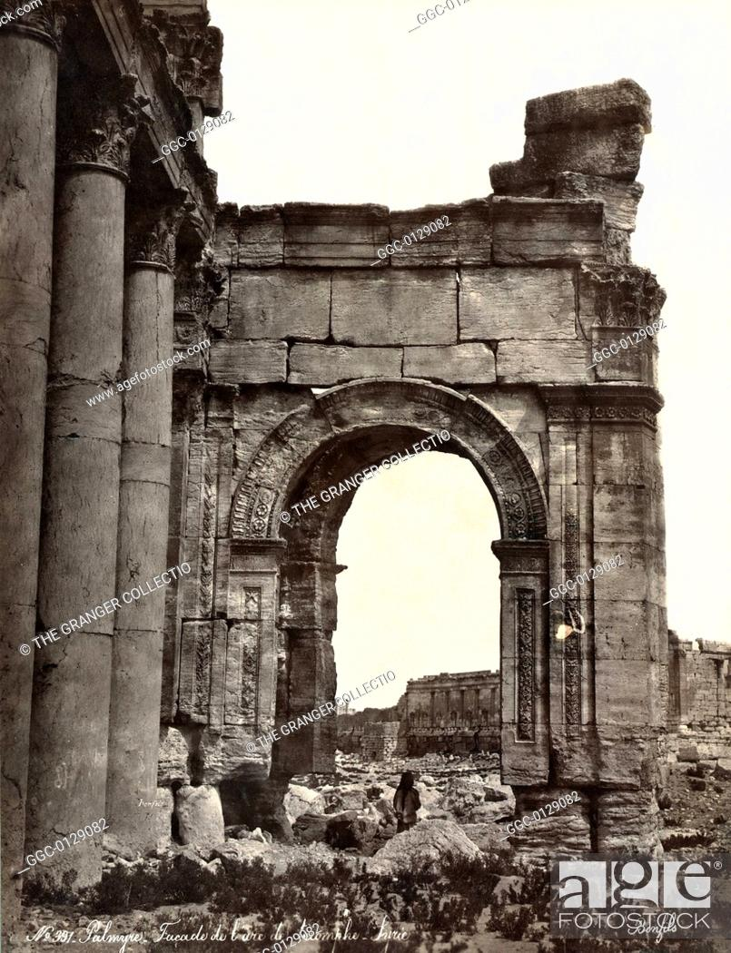 Stock Photo: PALMYRA: TRIUMPHAL ARCH.Facade of the triumphal arch at Palmyra, Syria. Photograph, late 19th century.