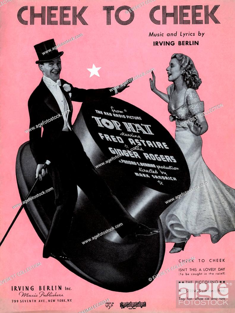 Cheek To Cheek Sheet Music From The Film Top Hat Fred Astaire Ginger Rogers By Irving Berlin Stock Photo Picture And Rights Managed Image Pic Ere H8dshmu Ec020 H Agefotostock