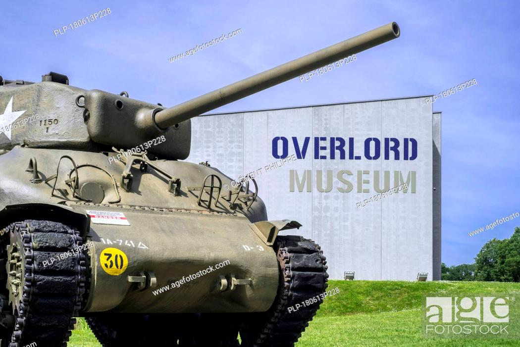 Stock Photo: American M4 Sherman tank at the Overlord Museum near Omaha Beach about WW2 Allied landing during D-Day, Colleville-sur-Mer, Normandy, France.