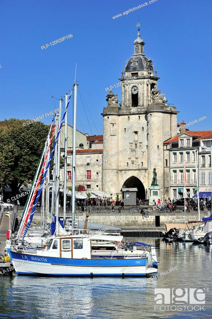 The Town Gate Grosse Horloge In The Old Harbour Vieux Port At La