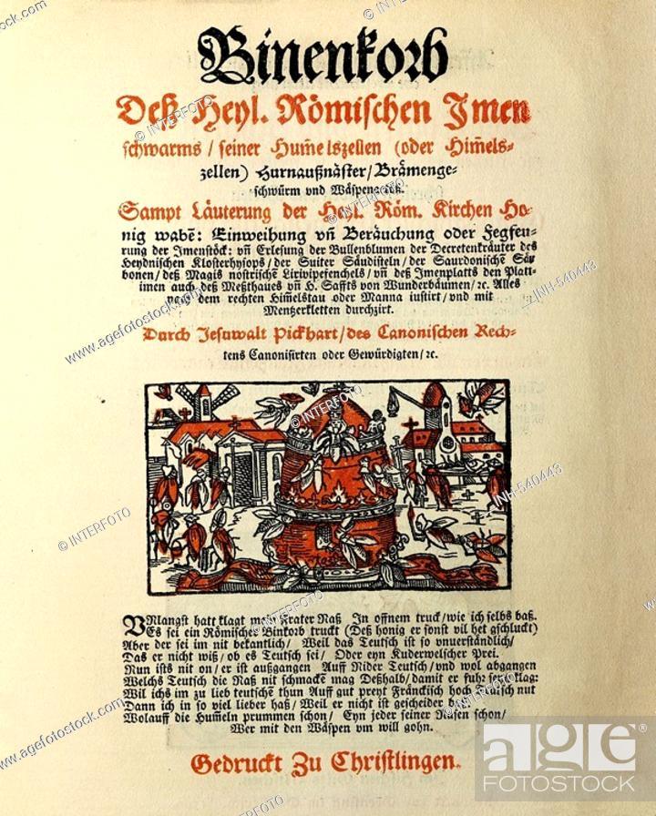 Stock Photo: Fischart, Johann Baptist, circa 1547 - 1591, German author/writer, works, 'Der Bienenkorb des Heiligen Römischen Immenschwarms', title, first edition, 1579.
