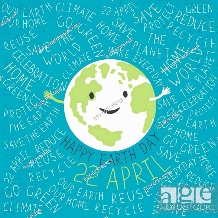 Stock Vector: Happy Earth Illustration. Earth smile. Happy Earth Day. 22 April text. Typographic Earth Day Poster. Text around the Earth.