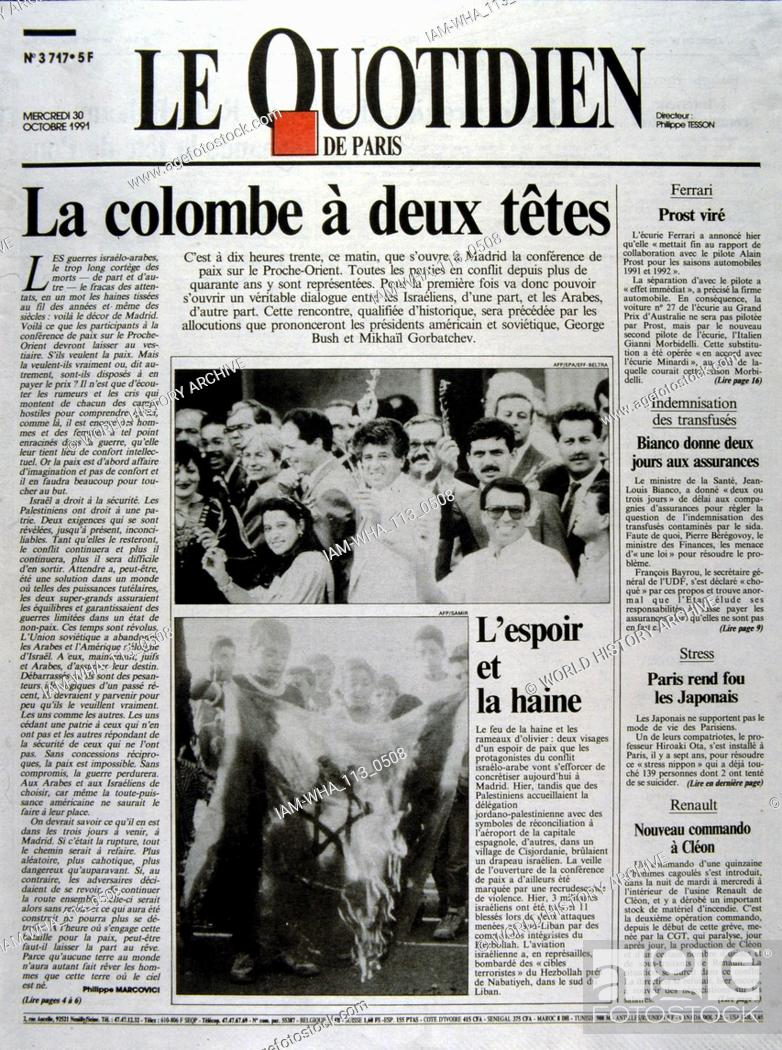 Stock Photo: French publication 'le Quotidien' reporting on the Madrid Conference; a peace conference, held from 30 October to 1 November 1991 in Madrid.