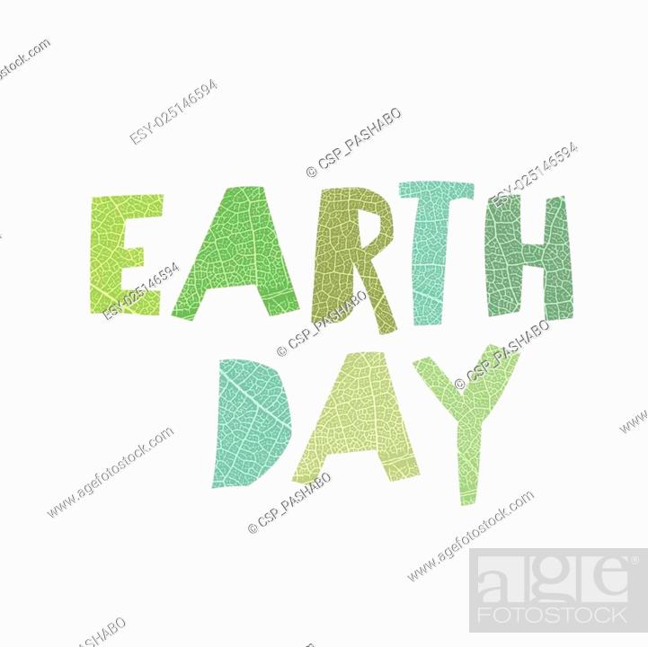 Stock Vector: Earth Day Calebration Typography. Leaf cut letters. Abstract nature themed logotype for celebration. On white background, isolated.