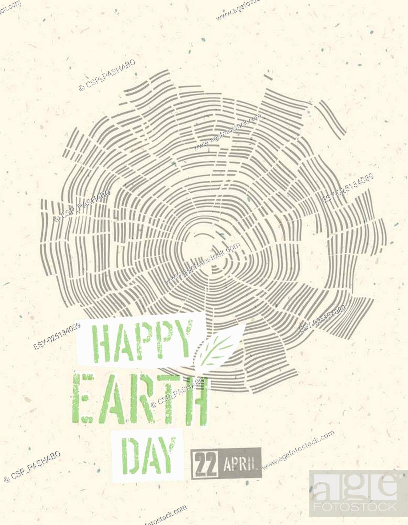 Stock Vector: Happy Earth Day Poster. Tree rings symbolic illustration on the recycled paper texture. 22 April.