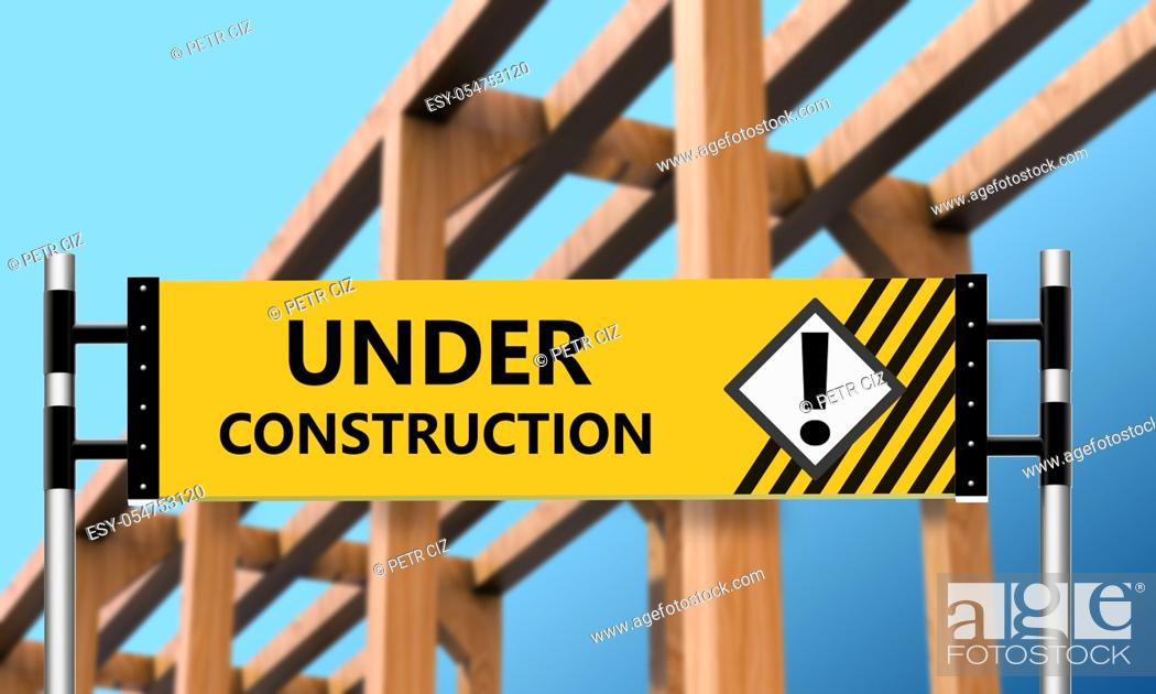 Stock Photo: The wooden house with a warning label under construction.