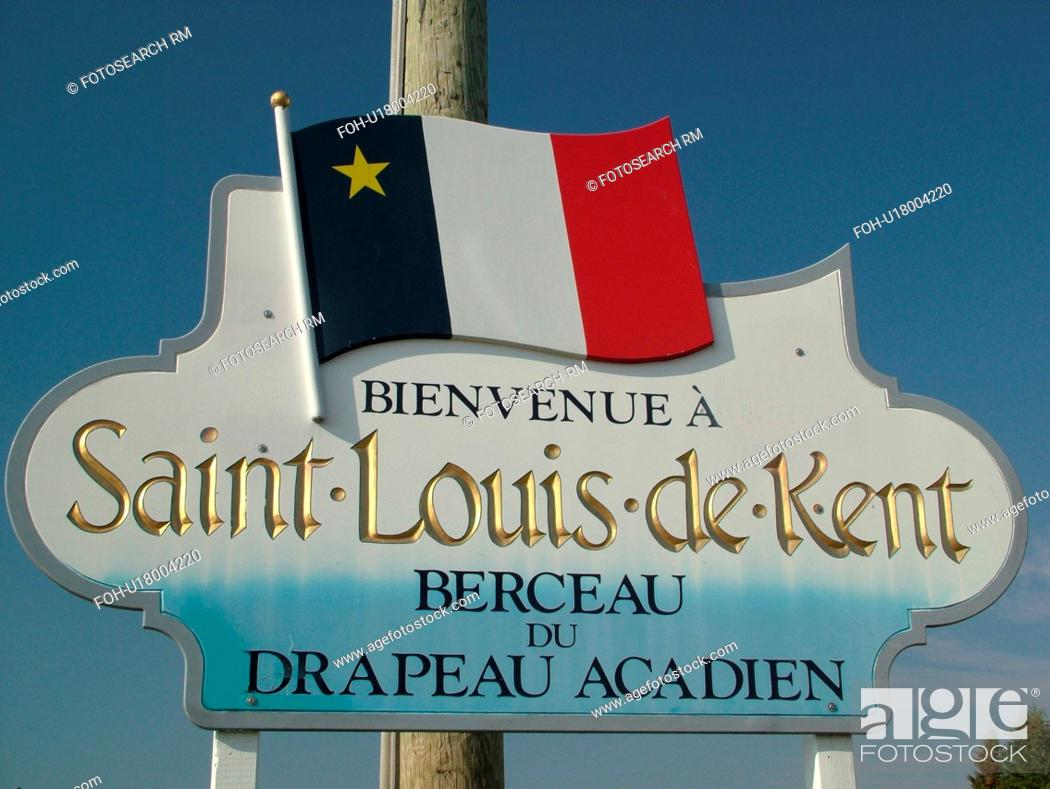 Stock Photo: New Brunswick, Canada, Acadian Coastal Drive, Saint Louis de Kent, Acadian Village, welcome sign.