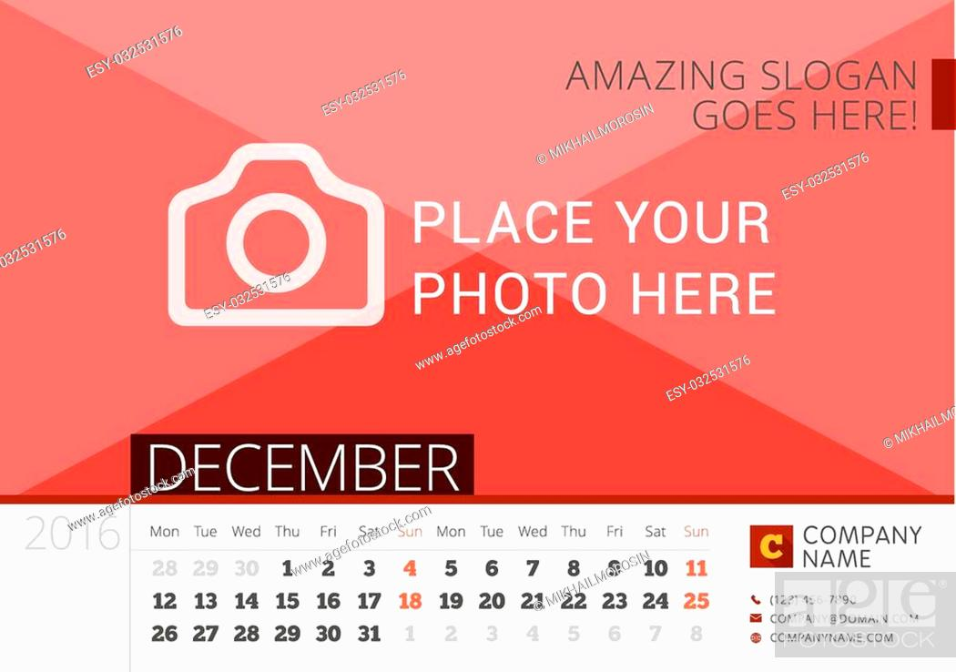 Stock Vector: Desk Calendar 2016 Year. Vector Design Print Template with Place for Photo. December. Week Starts Monday.