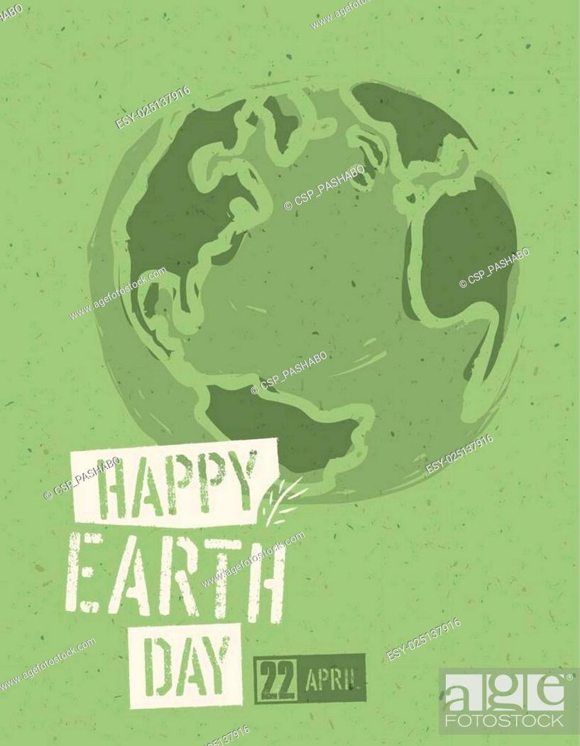 Stock Vector: Happy Earth Day Poster. Symbolic Earth illustration on the green toned recycled paper texture. 22 April.