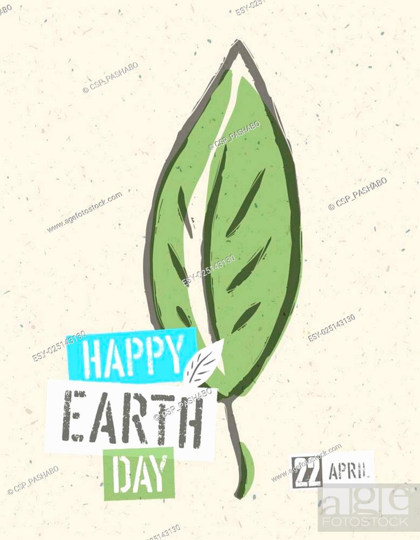 Stock Vector: Happy Earth Day Poster. Green leaf symbolic illustration on the recycled paper texture. 22 April.