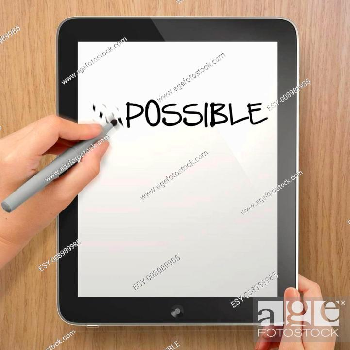 Stock Photo: hand changing the word impossible to possible with stylus eraser on tablet computer as concept.