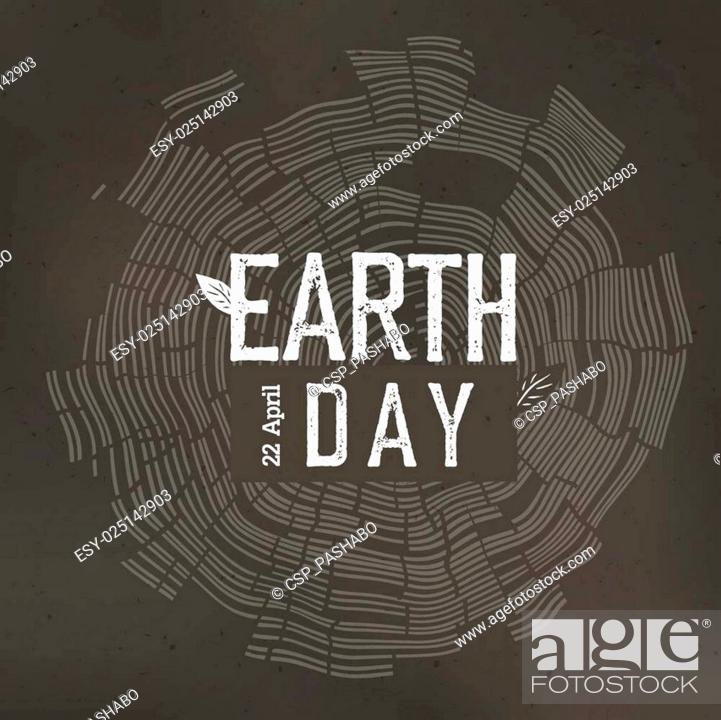 Stock Vector: Earth Day Poster. Tree rings and Earth Day logo with date 22 April. Earth day conceptual design poster.