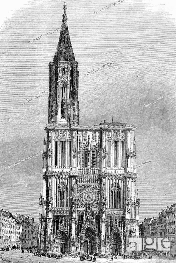 Stock Photo: Cathedral in 1850's. (From 'Le Tour du Monde', 1860's). Strasbourg. France.