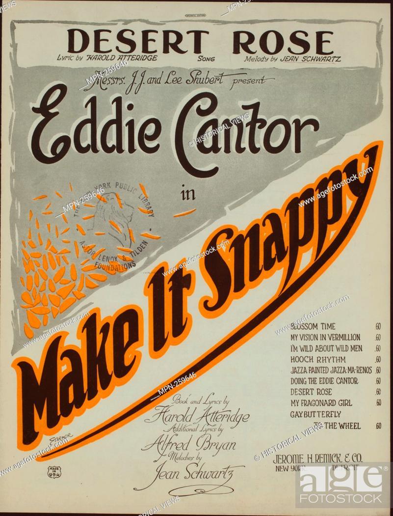 Stock Photo: Desert rose : song Additional title: Make it snappy. Desert rose. Vocal score. Starmer (Illustrator) Atteridge, Harold Richard (1886-1938) (Lyricist) Lampe, J.