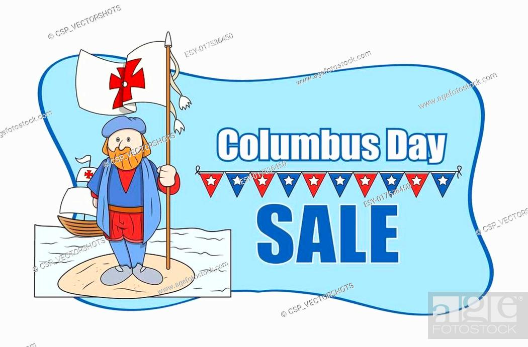 Stock Vector: Cartoon Man with Columbus Day Flag.