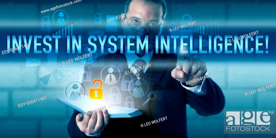 Photo de stock: Security expert is pressing INVEST IN SYSTEM INTELLIGENCE! on a virtual interactive screen. Business challenge metaphor and information technology concept for.