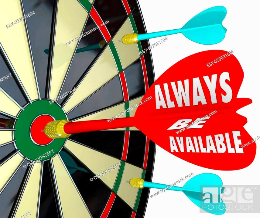 Stock Photo: Always Be Available Words Dart Board Direct Access Convenience.
