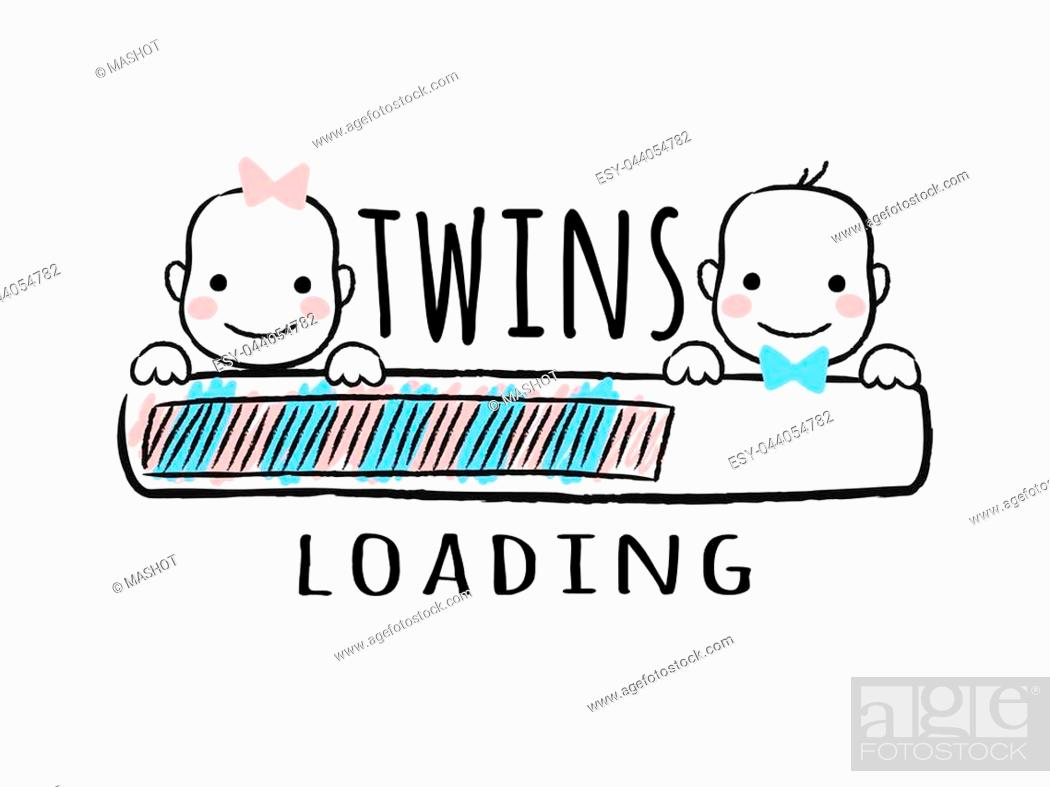 Stock Vector: Progress bar with inscription - Twins loading and newborn boy and girl smiling faces in sketchy style. Vector illustration for t-shirt design, poster, card.