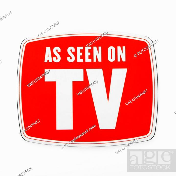 Stock Photo: As seen on TV sign.
