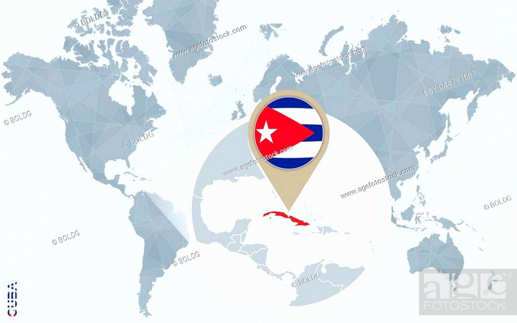 Abstract blue world map with magnified Cuba. Cuba flag and ...