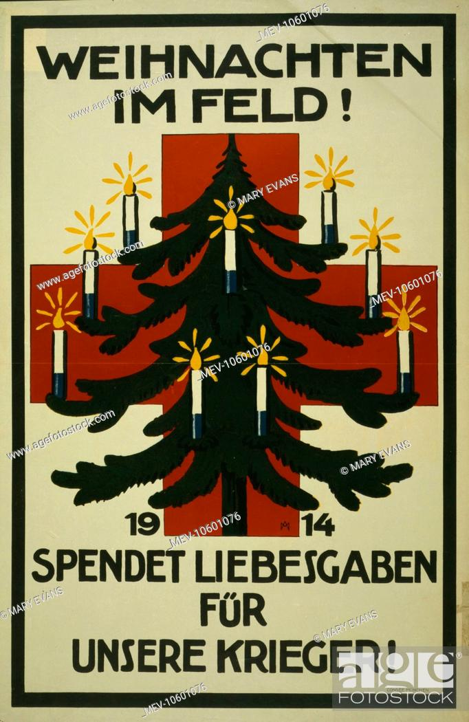 Stock Photo: Weihnachten im Feld! 1914. Spendet Liebesgaben fur unsere Krieger!. Poster shows a Christmas tree decorated with candles in front of a red cross.