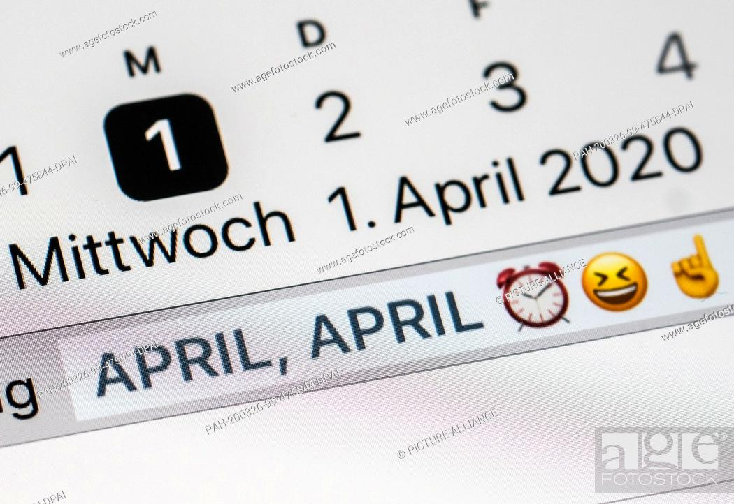 "Stock Photo: ILLUSTRATION - 25 March 2020, Berlin: On the display of a smartphone, the calendar on April 1 contains warning emojis and the note """"April, April""""."